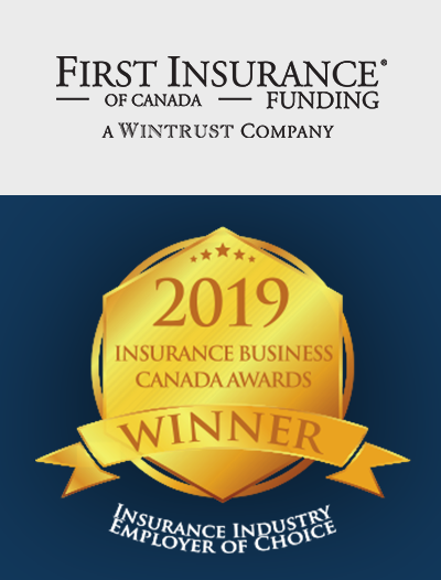 FIRST Canada Proud Winner of the Insurance Industry Employer of Choice Award