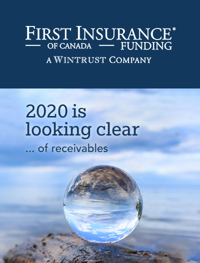 2020 is looking clear … of receivables with FIRST Canada