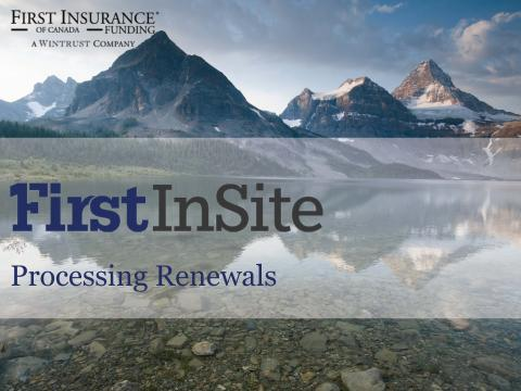First_InSite_Enhanced_online_guides_renewals_and_additional_premiums